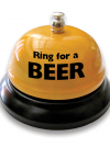 Ring for a BEER - Table Bell