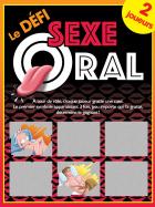 Le Défi Sexe Oral