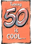 TURNING 50 IS COOL (W)