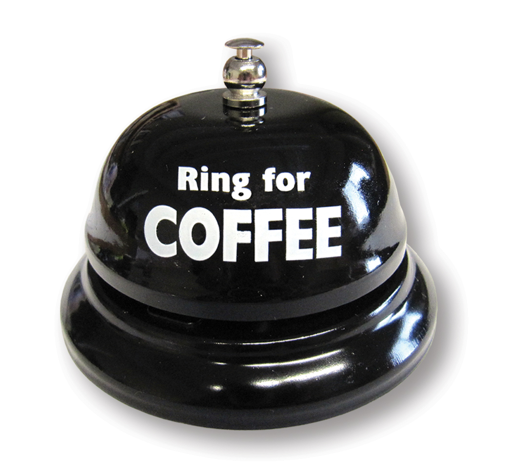 Ring for Coffee - Table Bell